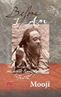 Before I Am (Second Edition)