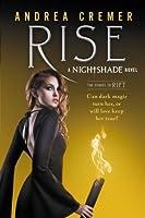 Rise (Nightshade Prequel #2)