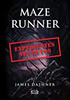 Expedientes secretos (Maze Runner, #0)