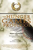 The Hunger Games Protocol: Unauthorized from the Capitol