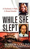 While She Slept by Marion Collins