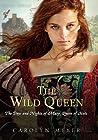 The Wild Queen: T...