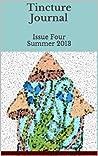Tincture Journal, Issue Four, Summer 2013