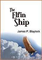 The Elfin Ship (Balumnia, #1)