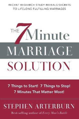 7-Minute-Marriage-Solution-The-7-Things-to-Start-7-Things-to-Stop-7-Minutes-That-Matter-Most-