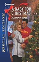 A Baby for Christmas (Harlequin Special Edition)