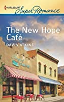 The New Hope Cafe (Harlequin Super Romance)