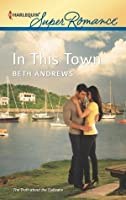 In This Town (The Truth about the Sullivans)