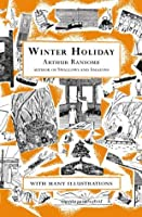 Winter Holiday (Swallows And Amazons)