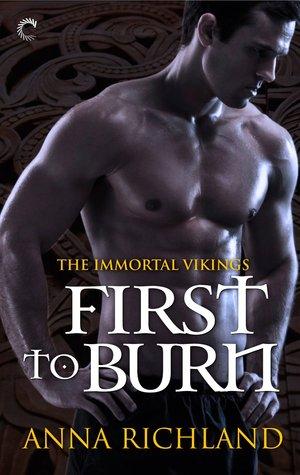 First to Burn (Immortal Vikings, #1)