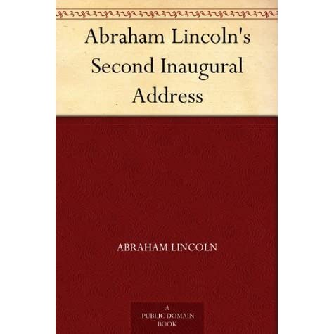 the syntax of abraham lincolns second By abraham lincoln fellow countrymen: at this second appearing to take the  oath of the presidential office, there is less occasion for an extended address  than.