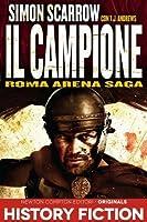 Il Campione (Roman Arena, #5)