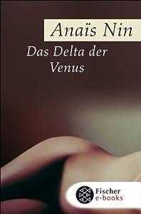 Das Delta der Venus: Erotische Erzählungen