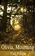 Olivia, Mourning (The Olivia Series, #1)