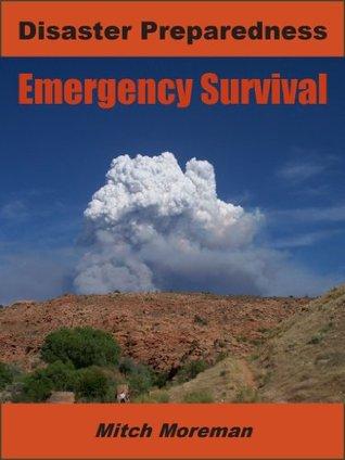 Disaster Preparedness: Emergency Survival