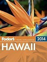 Fodor's Hawaii 2014 (Full-color Travel Guide)