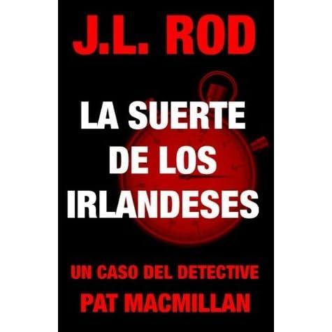 La Suerte De Los Irlandeses By Jl Rod