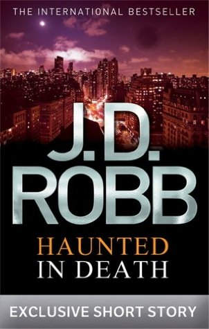 Haunted In Death by JD Robb