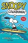 Snoopy: Cowabunga! (Peanuts Collection)