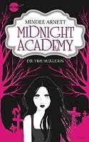 Die Traumjägerin (Midnight Academy, #1)