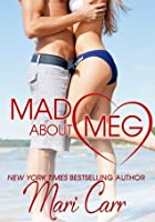 Mad about Meg (Lowell High School #3)