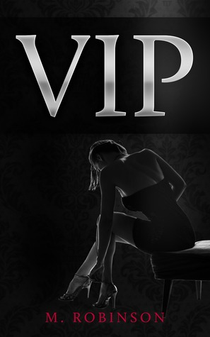 VIP by M.  Robinson