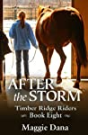 After the Storm (Timber Ridge Riders, #8)
