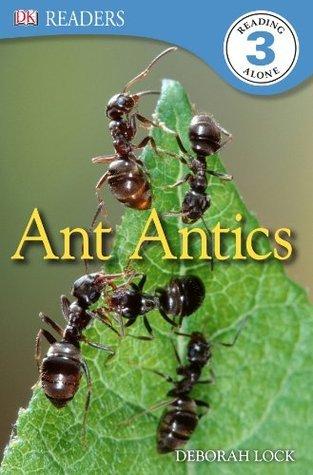 lock d ant antics dk readers