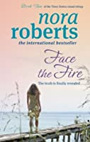 Face The Fire (Three Sisters Trilogy #3)