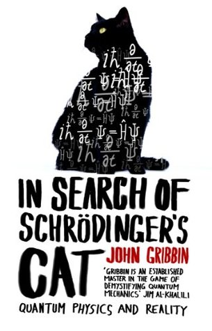 In Search of Schrödinger's Cat by John Gribbin