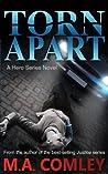 Torn Apart (Hero, #1)