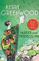 Murder and Mendelssohn (Phryne Fisher's Mystery #20)