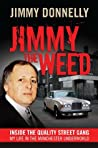 Jimmy The Weed: Inside the Quality Street Gang