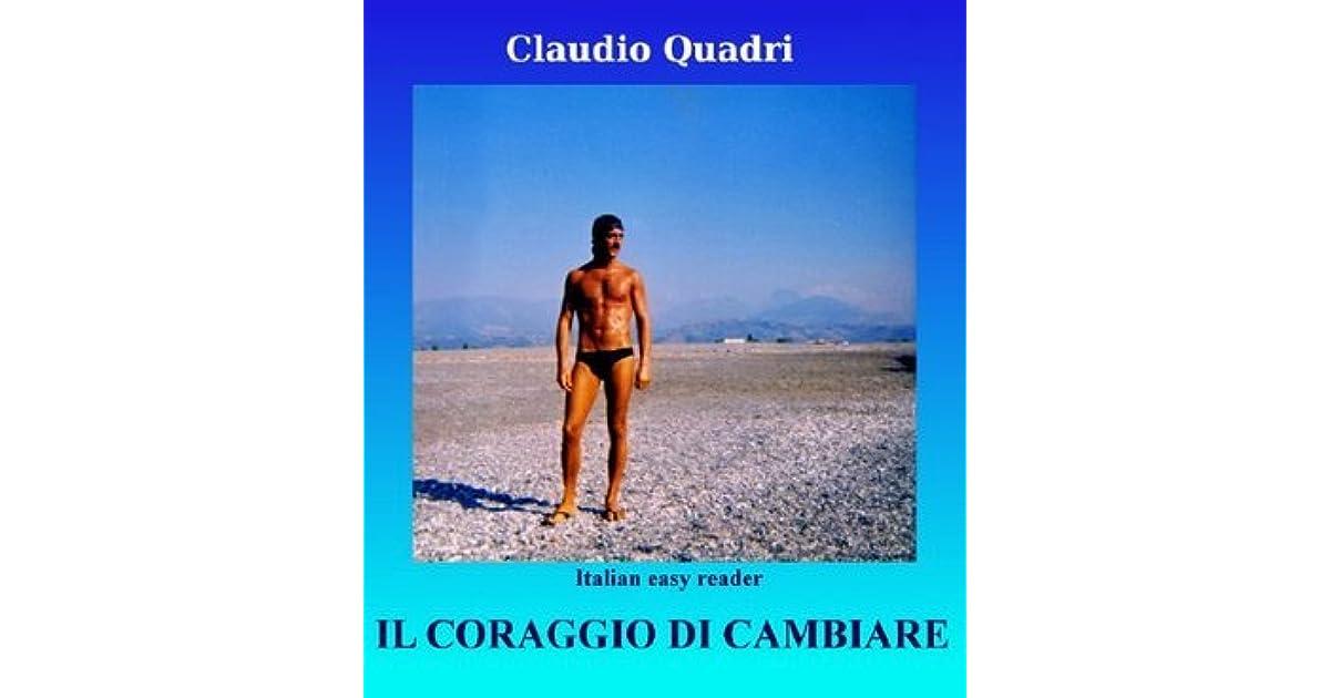 Il coraggio di cambiare (Italian Edition)