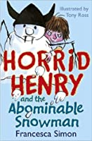 Horrid Henry and te Abominable Snowman