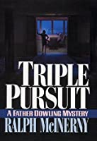 Triple Pursuit (Father Dowling Mysteries)