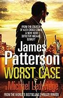 Worst Case (Michael Bennett, #3)