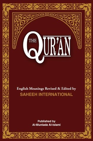 The Quran: English Meanings and Notes by Saheeh International