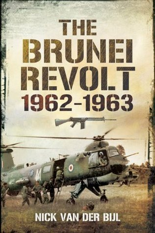 The Brunei Revolt 1962-1963