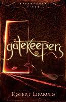 Gatekeepers (Dreamhouse Kings)