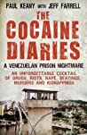 The Cocaine Diaries by Paul Keany