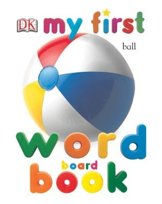 My First Word Board Book (My 1st