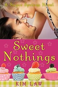 Sweet Nothings (Sugar Springs, #2)