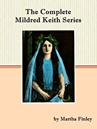 The Complete Mildred Keith Series