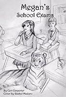 Megan's School Exams  (The Megan Series #4)