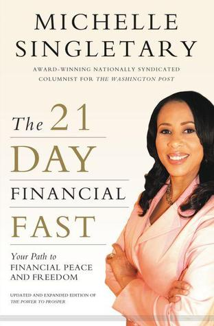 The 21-Day Financial Fast by Michelle Singletary