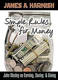 Simple Rules for Money: John Wesley on Earning, Saving, & Giving