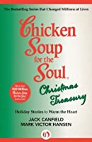 Chicken Soup for the Soul Christmas Treasury: Holiday ...