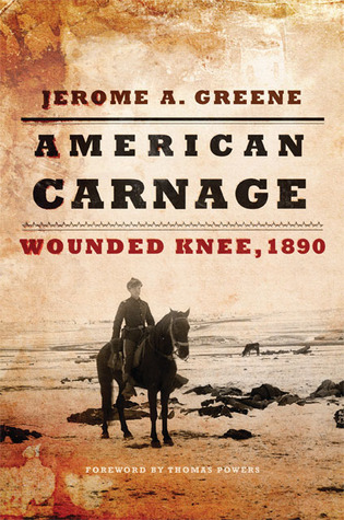 American Carnage by Jerome A. Greene