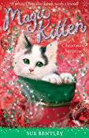 A Christmas Surprise (Magic Kitten Book 4)